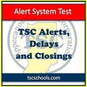 Test of TSC alert system